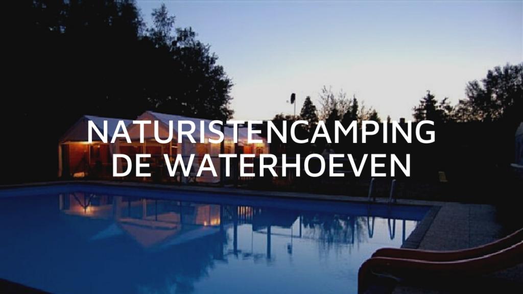 NATURISTENCAMPING DE WATERHOEVEN