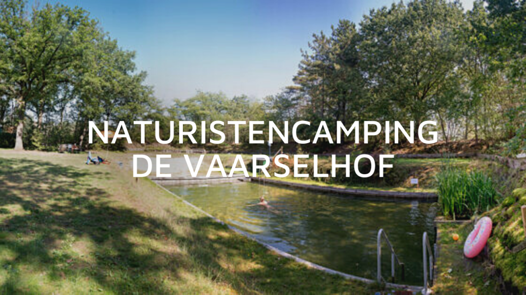 Naturistencamping De Vaarselhof in Someren